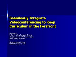 Seamlessly Integrate Videoconferencing to Keep Curriculum in the Forefront