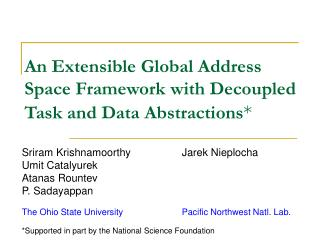 An Extensible Global Address Space Framework with Decoupled Task and Data Abstractions *