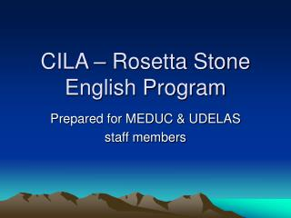 CILA – Rosetta Stone English Program