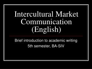 Intercultural Market Communication (English)