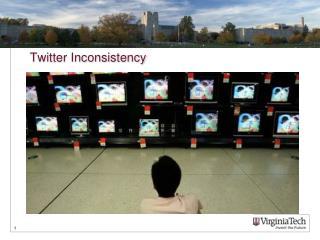 Twitter Inconsistency