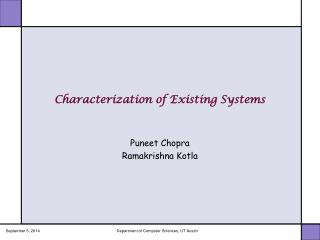 Characterization of Existing Systems
