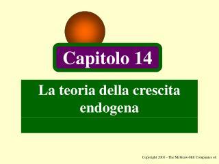 La teoria della crescita endogena