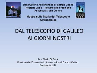 DAL TELESCOPIO DI GALILEO AI GIORNI NOSTRI
