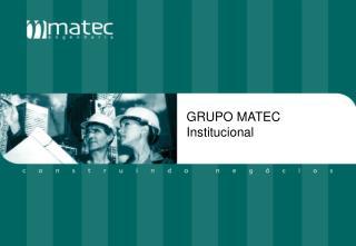 GRUPO MATEC Institucional