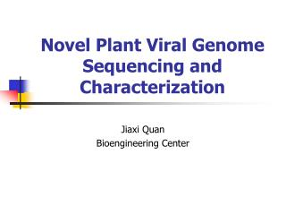 Novel Plant Viral Genome Sequencing and Characterization