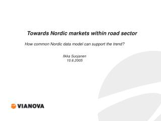 Towards Nordic markets within road sector