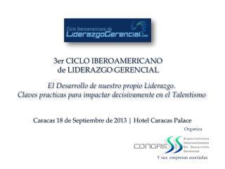 Caracas 18 de Septiembre de 2013 | Hotel Caracas Palace