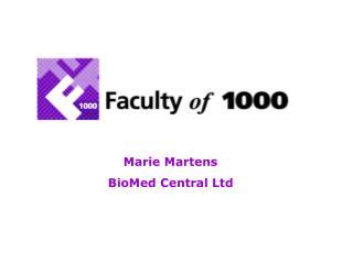 Marie Martens BioMed Central Ltd