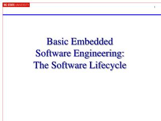Basic Embedded  Software Engineering:  The Software Lifecycle