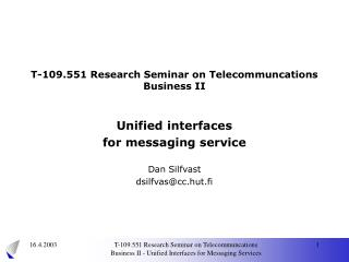 T- 109 . 551 Research Seminar on Telecommuncations Business II