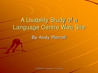 A Usability Study of a Language Centre Web Site