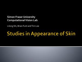 Studies in Appearance of Skin
