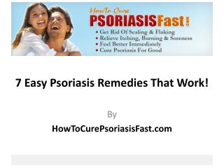 7 Easy Psoriasis Remedies That Work!