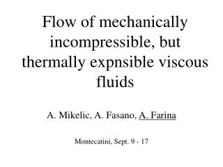 Flow of mechanically incompressible, but thermally expnsible viscous fluids