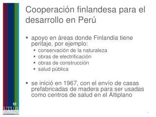 Cooperación finlandesa para el desarrollo en Perú