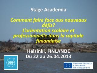 Stage  Academia Comment faire face aux nouveaux défis?