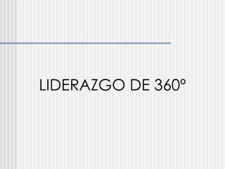 LIDERAZGO DE 360º