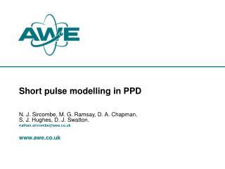 Short pulse modelling in PPD