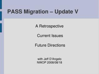 PASS Migration – Update V