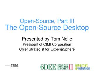 Open-Source, Part III The Open-Source Desktop