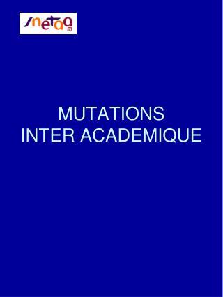 MUTATIONS INTER ACADEMIQUE