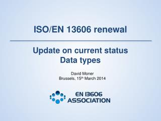 ISO/EN 13606 renewal Update on current status Data types