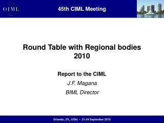 Round Table with Regional bodies 2010