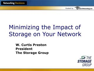 Minimizing the Impact of Storage on Your Network