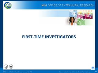 FIRST-TIME INVESTIGATORS