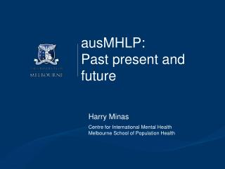 ausMHLP: Past present and future