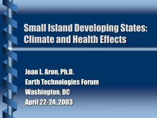 Small Island Developing States: Climate and Health Effects