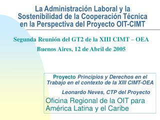 Pro y ect o Princip ios y Derechos en el Trabajo en el contexto de la XIII CIMT-OEA