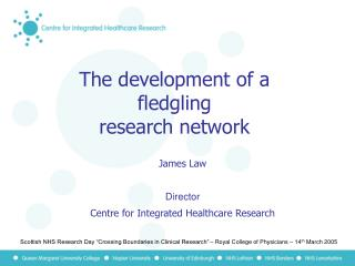 The development of a fledgling  research network