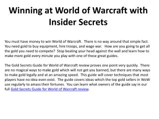Winning at World of Warcraft with Insider Secrets