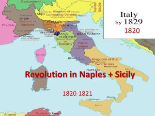 Revolution in Naples + Sicil y