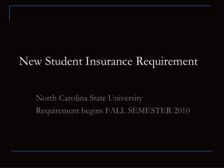 New Student Insurance Requirement
