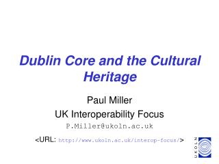 Dublin Core and the Cultural Heritage