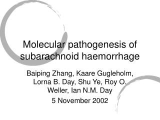 Molecular pathogenesis of subarachnoid haemorrhage