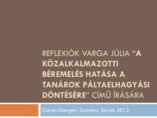 Cseres-Gergely Zsombor, Szirák 2012