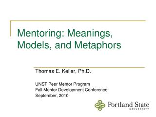 Mentoring: Meanings, Models, and Metaphors