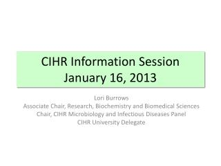 CIHR Information Session January 16, 2013