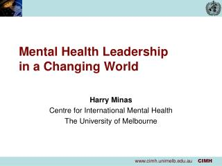 Mental Health Leadership in a Changing World