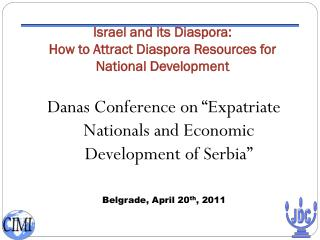 Israel and its Diaspora:  How to Attract Diaspora Resources for National Development