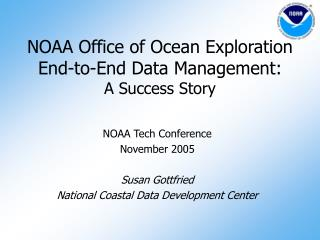 NOAA Office of Ocean Exploration End-to-End Data Management: A Success Story