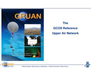 The GCOS Reference Upper Air Network