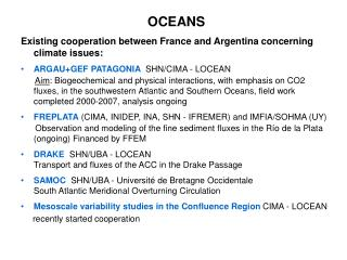 OCEANS Existing cooperation between France and Argentina concerning climate issues: