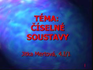 T�MA:  ?�SELN�  SOUSTAVY