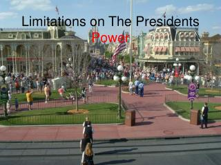 Limitations on The Presidents  Power