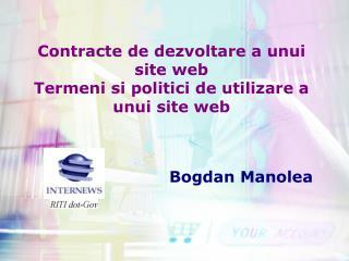 Contracte de dezvoltare a unui site web  Termeni si politici de utilizare a unui site web